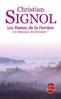 Les messieurs de Grandval. Volume 2, Les dames de la Ferrière