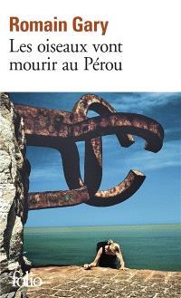 Les Oiseaux vont mourir au Pérou; Gloire à nos illustres pionniers