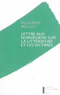 Lettre aux Norvégiens sur la littérature et les victimes