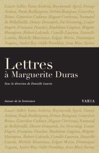 Lettres à Marguerite Duras