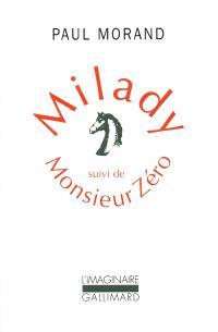 Milady; Monsieur zéro