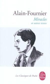 Miracles : et autres textes