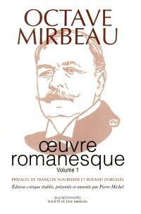 Oeuvre romanesque. Volume 1