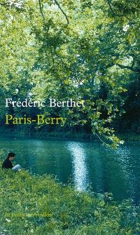 Paris-Berry : récit