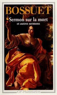 Sermon sur la mort : et autres sermons