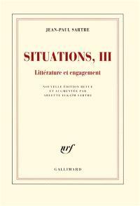 Situations. Volume 3, Littérature et engagement : février 1947-avril 1949