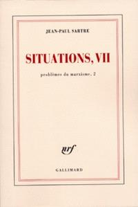 Situations, Volume 7, Problèmes du marxisme. Volume 2