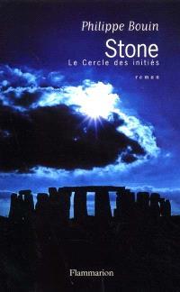 Stone : le cercle des initiés...