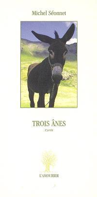 Trois ânes : conte