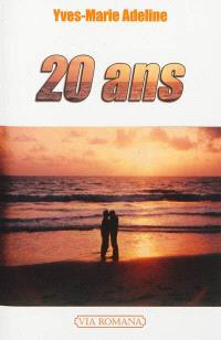 20 ans : récit