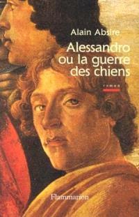 Alessandro ou La guerre des chiens