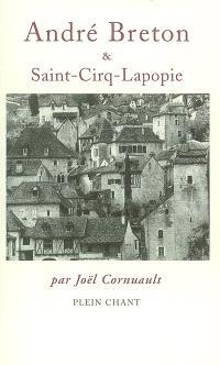 André Breton et Saint-Cirq-Lapopie