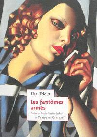 Anne-Marie. Volume 2, Les fantômes armés
