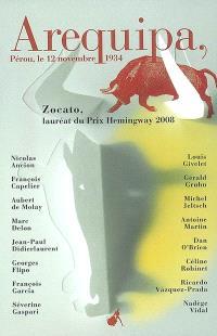 Arequipa, Pérou, le 12 novembre 1934 : et autres nouvelles du prix Hemingway 2008