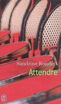 Attendre