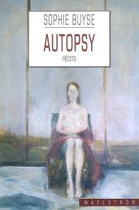 Autopsy : récits