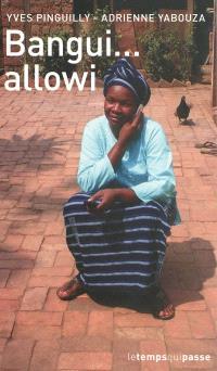Bangui... allowi