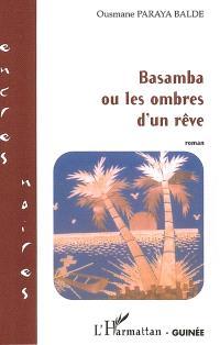Basamba ou Les ombres d'un rêve