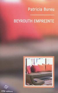 Beyrouth empreinte