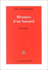 Bivouacs d'un hussard : souvenirs