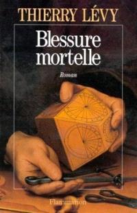 Blessure mortelle