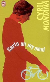 Carla on my mind