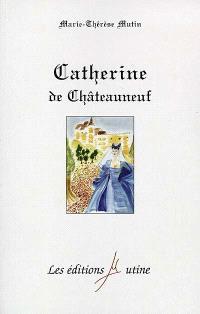 Catherine de Châteauneuf