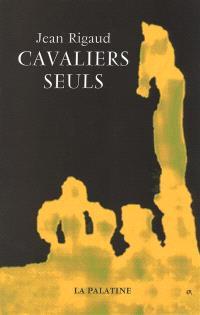 Cavaliers seuls