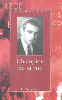 Champion de sa rue