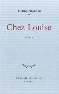 Chez Louise