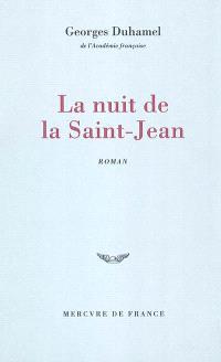Chronique des Pasquier. Volume 4, La nuit de la Saint-Jean