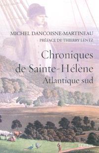 Chroniques de Sainte-Hélène : Atlantique Sud