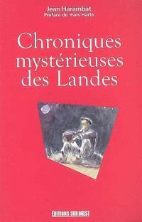 Chroniques mystérieuses des Landes