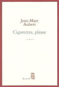 Cigarettes, please