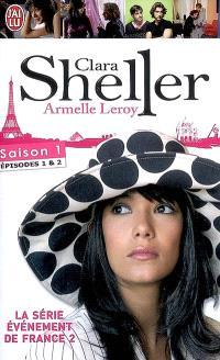 Clara Sheller, Saison 1 : épisodes 1 & 2