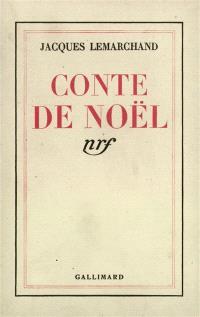Conte de Noël; Suivi de Mots d'enfants