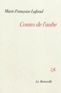 Contes de l'aube : quatorze contes