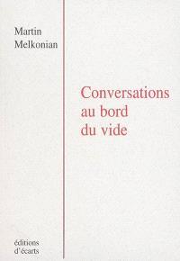 Conversations au bord du vide