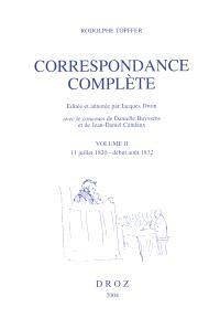 Correspondance complète. Volume 2, 11 juillet 1820-début août 1832
