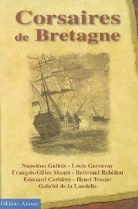 Corsaires de Bretagne : récits