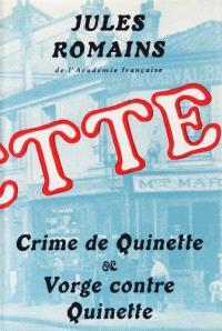 Crime de Quinette; Vorge contre Quinette