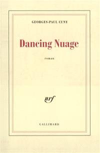 Dancing nuage