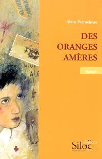 Des oranges amères