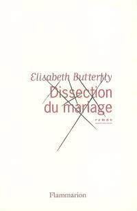 Dissection du mariage