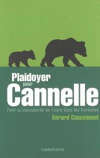 Plaidoyer pour Cannelle : pour la sauvegarde de l'ours dans les Pyrénées