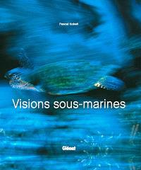 Visions sous-marines