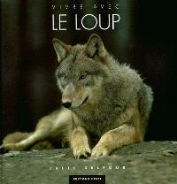 Vivre avec le loup