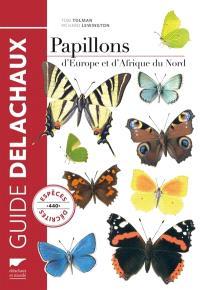 Papillons d'Europe et d'Afrique du Nord : 440 espèces illustrées en 2.000 dessins en couleurs