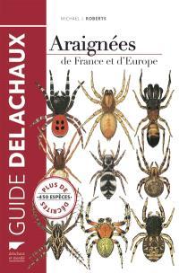 Guide des araignées de France et d'Europe : plus de 450 espèces décrites et illustrées