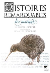 Histoires remarquables : les oiseaux